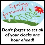 Spring Forward Daylight Savings!